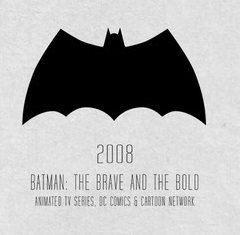 2008 - Batman: The Brave and the Bold